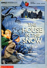 The House In The Snow by Leslie W. Bowman