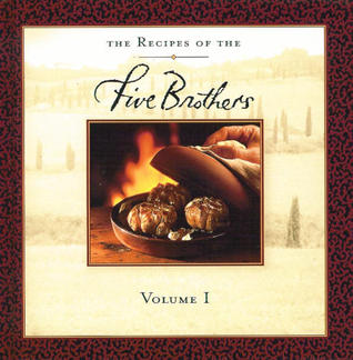 The Recipes of the Five Brothers (Volume I)