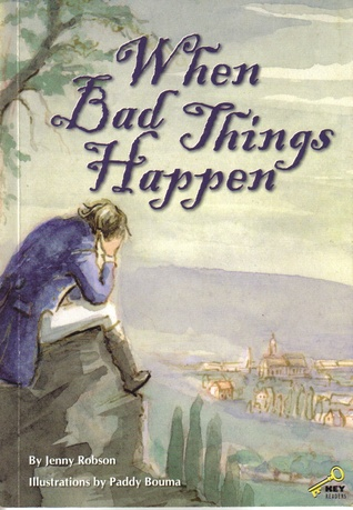 When bad things happen by Jenny Robson