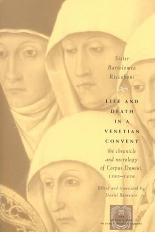 Life and Death in a Venetian Convent by Bartolomea Riccoboni