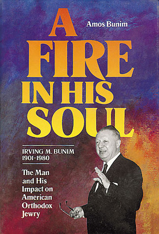 A Fire in His Soul by Amos Bunim