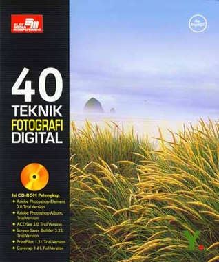 40 Teknik Fotografi Digital by John Kim