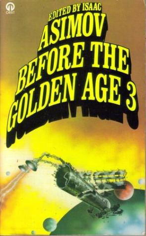 Before the Golden Age 3