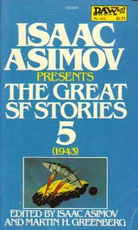 Isaac Asimov Presents The Great SF Stories 5 by Isaac Asimov