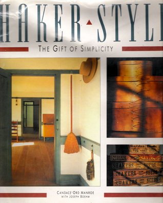 Shaker Style: The Gift of Simplicity