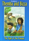 The flight of the princess (The adventures of Themba and Bizza, book 5)