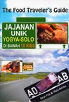 The Food Traveler's Guide Jajanan Unik Yogya-Solo di Bawah 10 Ribu