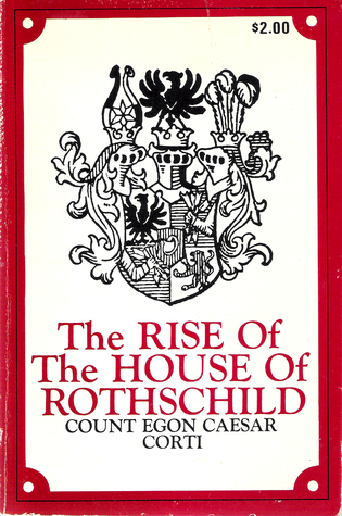 Rise of the House of Rothschild, Egon Caesar Corti