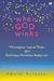 When GOD Winks by Squire Rushnell