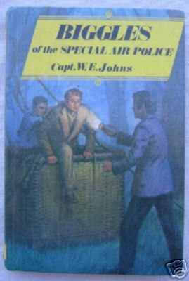 Biggles of the Special Air Police by W.E. Johns