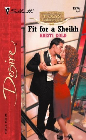 Fit For A Sheikh by Kristi Gold