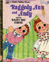 Raggedy Ann and Andy and the Rainy-Day Circus (Little Golden Book)