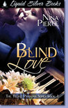 Blind Love (Tilling Passions, #1)