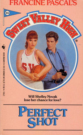 Perfect Shot (Sweet Valley High, #55)