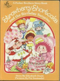 Strawberry Shortcake and the Birthday Surprise (Strawberry Shortcake)
