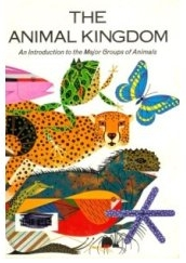The Animal Kingdom - An Introduction to the Major Groups of Animals