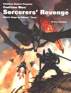 Rifts Coalition Wars 3: Siege on Tolkeen: Sorcerers' Revenge