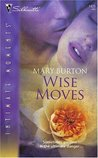 Wise Moves (Silhouette Intimate Moments #1426)