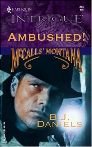 Ambushed! by B.J. Daniels