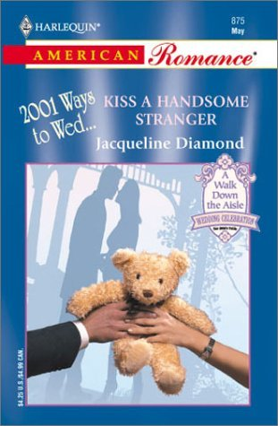 Kiss a Handsome Stranger by Jacqueline Diamond