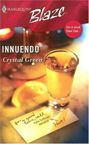 Innuendo (For A Good Time Call...) by Crystal Green