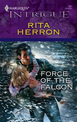 Force of the Falcon by Rita Herron