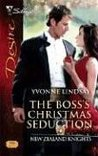 The Boss's Christmas Seduction (New Zealand Knights, #1) (Silhouette Desire, #1758)