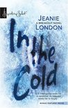 In The Cold by Jeanie London