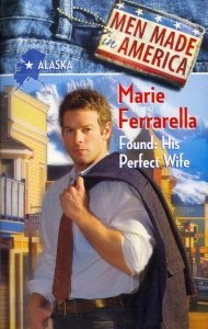 Found: His Perfect Wife (Men Made In America 2 Series, #2)