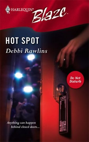 Hot Spot (Do Not Disturb) (Harlequin Blaze #220)