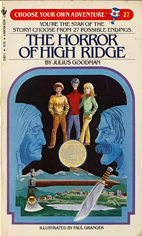The Horror of High Ridge (Choose Your Own Adventure #27)