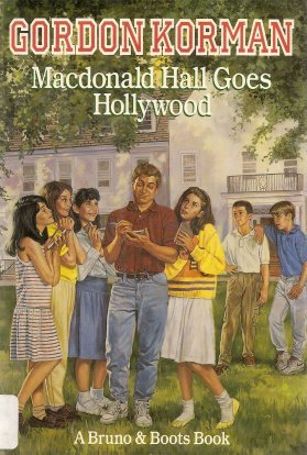 MacDonald Hall Goes Hollywood by Gordon Korman
