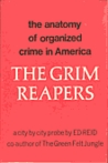 The Grim Reapers: The Anatomy of Organized Crime in America