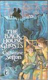The Back House Ghosts