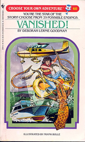Get Vanished! (Choose Your Own Adventure #60) PDF by Deborah Lerme Goodman