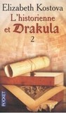 L'historienne et Drakula, Tome 2