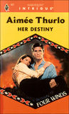 Her Destiny (Four Winds) (Harlequin Intrigue #427)