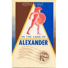 In the Land of Alexander by Keith Hale