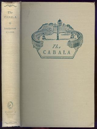 The Cabala by Thornton Wilder