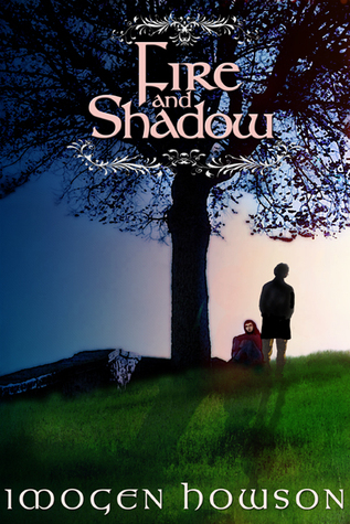 Fire and Shadow by Imogen Howson