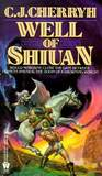 Well of Shiuan (Morgaine & Vanye, #2)