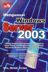Menguasai Windows Server 2003
