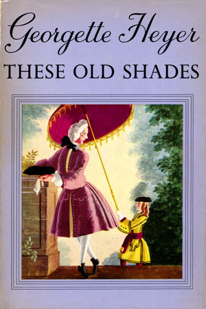 These Old Shades