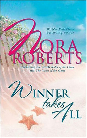 Review Winner Takes All: Rules of the Game/The Name of the Game by Nora Roberts MOBI