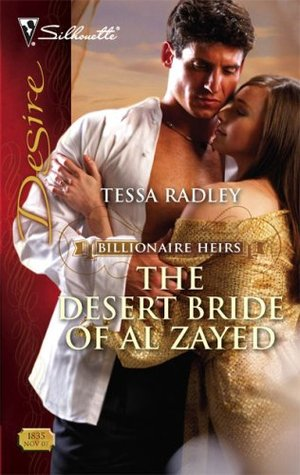 The Desert Bride of Al Zayed (Billionaire Heirs, #3) by Tessa Radley