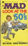 A Mad Look at the 50's