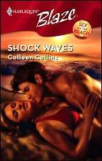 Shock Waves (Harlequin Blaze #354)(Sex On The Beach)