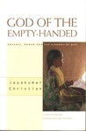 God of the Empty-Handed: Poverty, Power, and the Kingdom of God