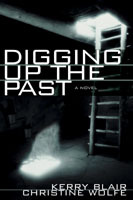 Digging Up the Past by Kerry Blair