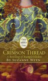 The Crimson Thread: A Retelling of &quot;Rumpelstiltskin&quot; (Once Upon a Time)